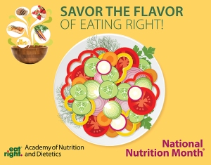 national nutrition month savor the flavor of eating right